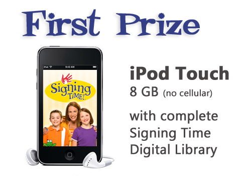 Signing Time on Demand First Prize