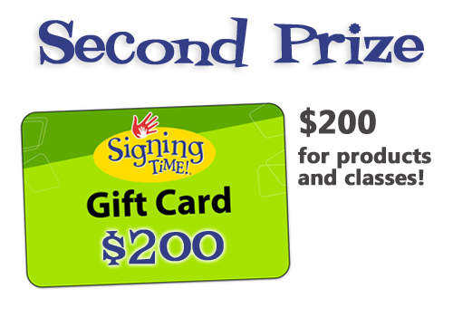 Signing Time on Demand Second Prize